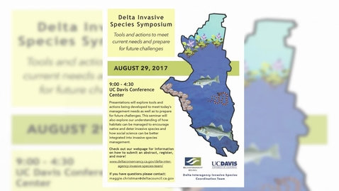 Thumbnail for entry 2017 Delta Invasive Species Symposium: Ramona Robison