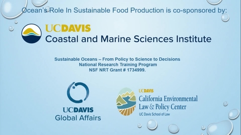 Thumbnail for entry Ocean's Role in Sustainable Food Production - Introduction - September 16, 2019