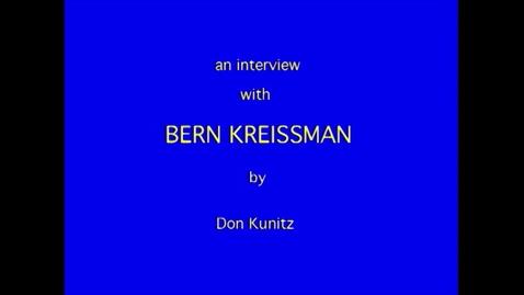 Thumbnail for entry Bernard Kreissman