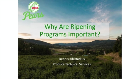 Thumbnail for entry Why are Ripening Programs Important? - (Kihlstadius)