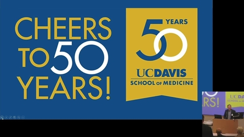 Thumbnail for entry School of Medicine Aniversary Lecturship: Dr. Claire Pomeroy @ UC Davis Health