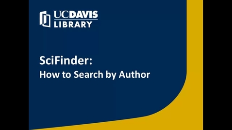 Thumbnail for entry SciFinder: How to Search by Author