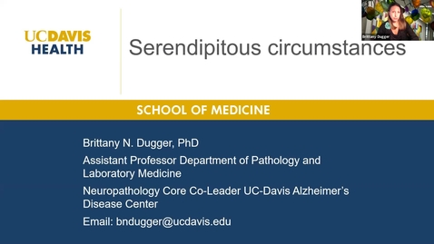 Thumbnail for entry 2020.07.02 - Dr. Brittany Dugger, UC Davis - Careers in Pathology and Laboratory Medicine