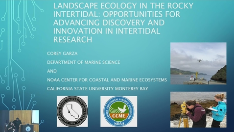 Thumbnail for entry BML - Corey Garza: Landscape Ecology in the Rocky Intertidal