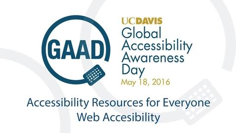 GAAD 2016 Resource Talks - Web Accesssibility