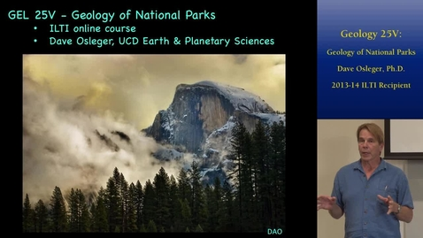 Thumbnail for entry Geology 25V: Geology of National Parks | Online and Hybrid Showcase 2014