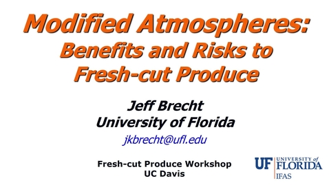 Thumbnail for entry Modified Atmospheres: Benefits and Risks (Brecht)