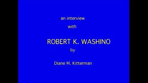 Thumbnail for entry Robert Washino