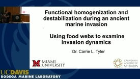 Thumbnail for entry BML - Carrie Tyler: Functional homogenization and destabilization during an ancient marine invasion