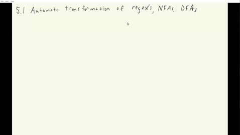 Thumbnail for entry ECS 120 3a:1 automatic transformation of regex_s NFAs, DFAs