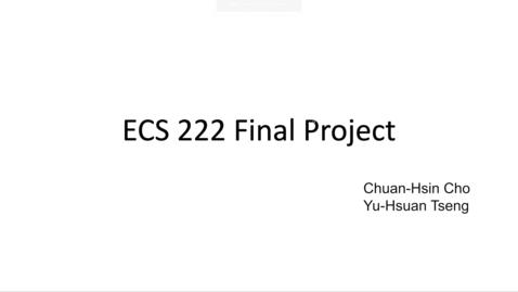 Thumbnail for entry ECS222A Project - Chuan Hsin Cho, Yu Hsuan Tseng