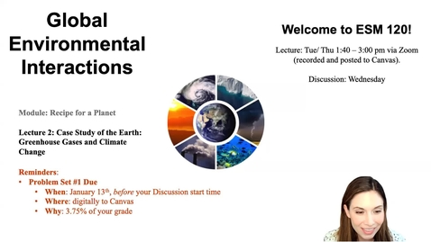 Thumbnail for entry Lecture 2 - A Case Study of Earth - Greenhouse Gases and Climate Change - ESM 120 (Winter 2021)