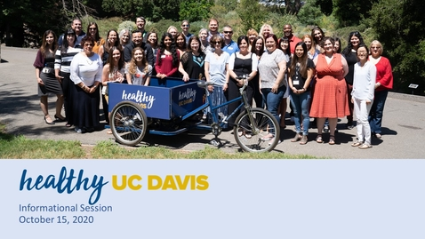 Thumbnail for entry Healthy UC Davis Informational Session
