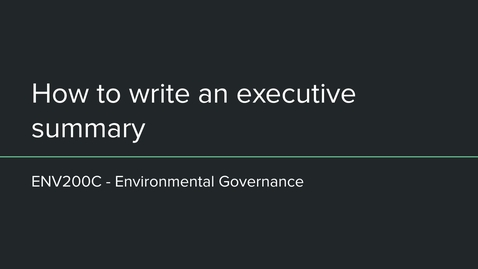 Thumbnail for entry ENV200C Writing an executive summary