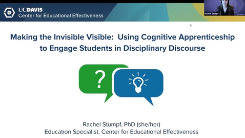 Thumbnail for entry CEE Faculty Workshop - Making the Invisible Visible:  Using Cognitive Apprenticeship to Engage Students in Disciplinary Discourse