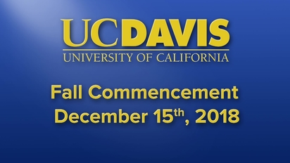 2018 Fall Commencement Ceremony - University of California