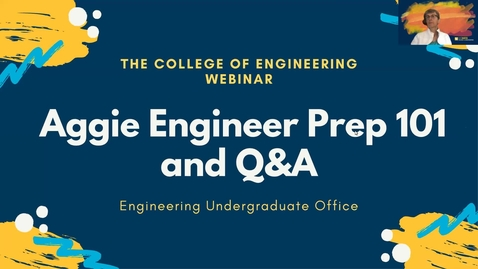 Thumbnail for entry Aggie Engineer Prep 101 and Q&A 5.10.21