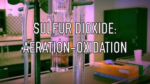 Thumbnail for entry VEN123L Video 4.2 - Sulfur Dioxide: Aeration-Oxidation