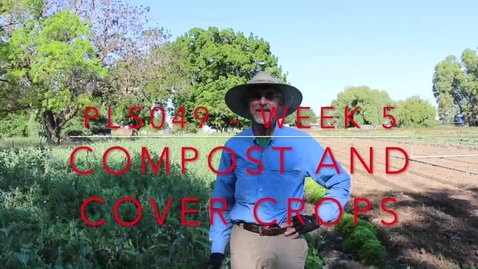 Thumbnail for entry PLS49: Week 4 - Composting and Cover Crops with Raoul (35 min)