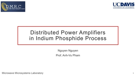 Thumbnail for entry Distributed Power Amplifiers in Indium Phosphide Process