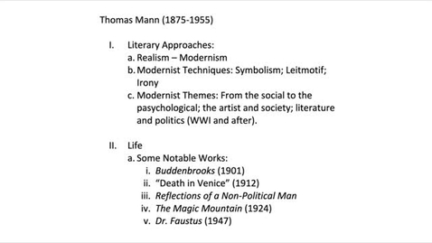 Thumbnail for entry His 147B Thomas Mann, Lecture 1