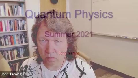 Thumbnail for entry Quantum Physics 5