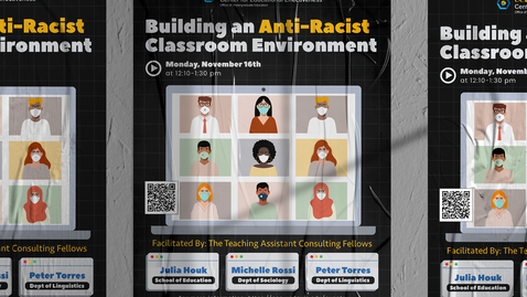Thumbnail for entry CEE Graduate Student Workshop - Building an Anti-Racist Classroom Environment