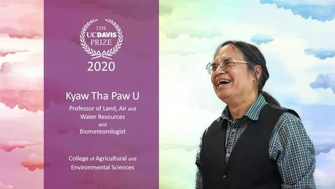 Thumbnail for entry 2020 UC Davis Teaching Prize - Kyaw Tha Paw U