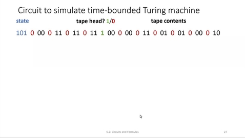 Thumbnail for entry ECS 220 3a:5-5.2 circuit to simulate Turing machine, Witness-Existence reduces to Circuit-SAT