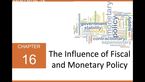 Thumbnail for entry ECN 1B: Lecture 12 - Monetary and Fiscal Policy in the AD/AS Model (Part 1 of 3)