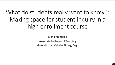 Thumbnail for entry SITT 2021 - What do students really want to know?: Making space for student inquiry in a high enrollment course