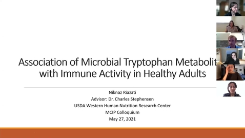 """Thumbnail for entry Niki Riazati: """"Association of Microbial Tryptophan Metabolites with Immune Activity in Healthy Adults"""""""