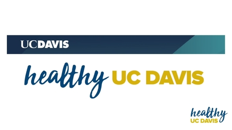 Thumbnail for entry Healthy UC Davis Presents: Wake Break