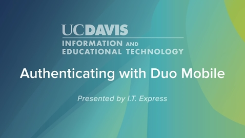 Thumbnail for entry Authenticating with Duo Mobile
