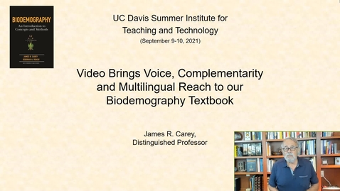 Thumbnail for entry SITT 2021 - Video Brings Voice, Complementarity and Multilingual Reach to our Biodemography Textbook