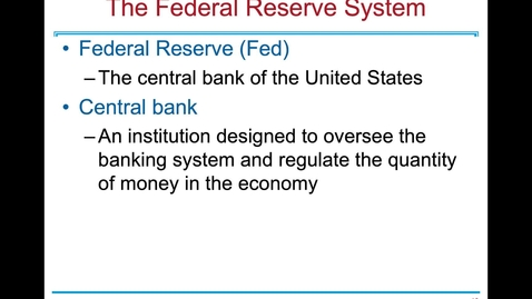 Thumbnail for entry ECN 1B: Lecture 10 - The Monetary System (Part 2 of 3)