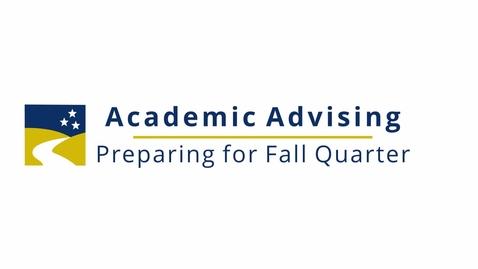 Thumbnail for entry Preparing for Fall Quarter (5/24/21)