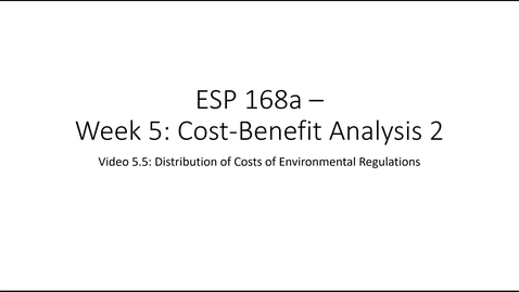 Thumbnail for entry ESP 168a: Video 5.5  - Cost Benefit Analysis 2