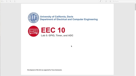 Thumbnail for entry EEC 10 Lab 5 - GPIO, Timer, and ADC