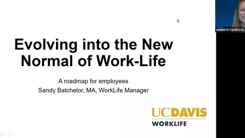 Thumbnail for entry Evolving into the New Normal of Work-life Recorded Webinar