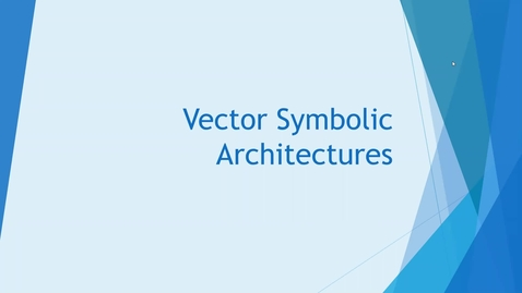 Thumbnail for entry Vector Symbolic Architectures
