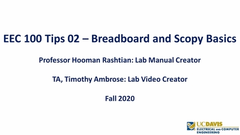 Thumbnail for entry EEC 100 Tips 02 – Breadboard and Scopy Basics