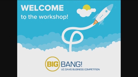 Thumbnail for entry Big Bang! 2018-2019 - Define Your Customer and the Market - January 31, 2019