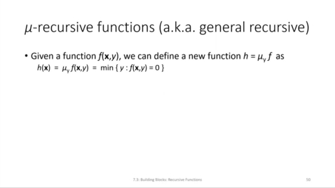 Thumbnail for entry ECS 220 7b:7.3-3 μ-recursive and partial recursive functions