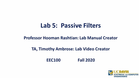 Thumbnail for entry EEC 100 Lab 05 - Passive Filters