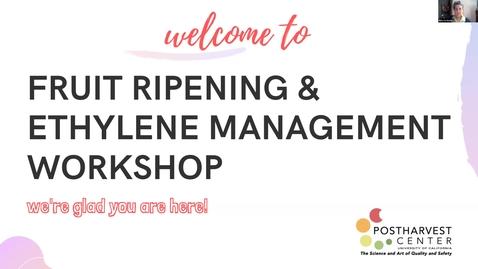 Thumbnail for entry Session 3 Video Fruit Ripening & Ethylene Management