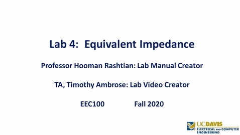 Thumbnail for entry EEC 100 Lab 04 - Equivalent Impedance