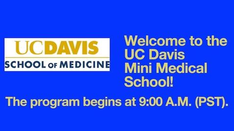 Thumbnail for entry 2021-02-20 Mini Medical School Week 3