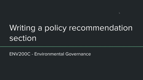 Thumbnail for entry ENV200C - Writing Policy Recommendations