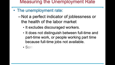 Thumbnail for entry ECN 1B: Lecture 9 - Unemployment and Its Natural Rate (Part 2 of 2)